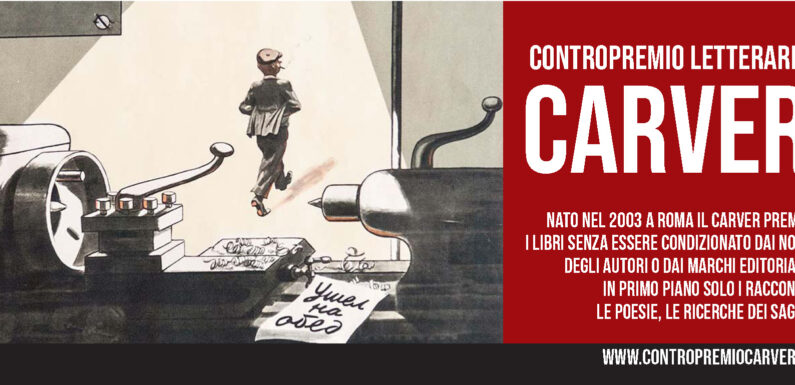 Contropremio Carver: i prefinalisti dell'edizione del concorso letterario 2019
